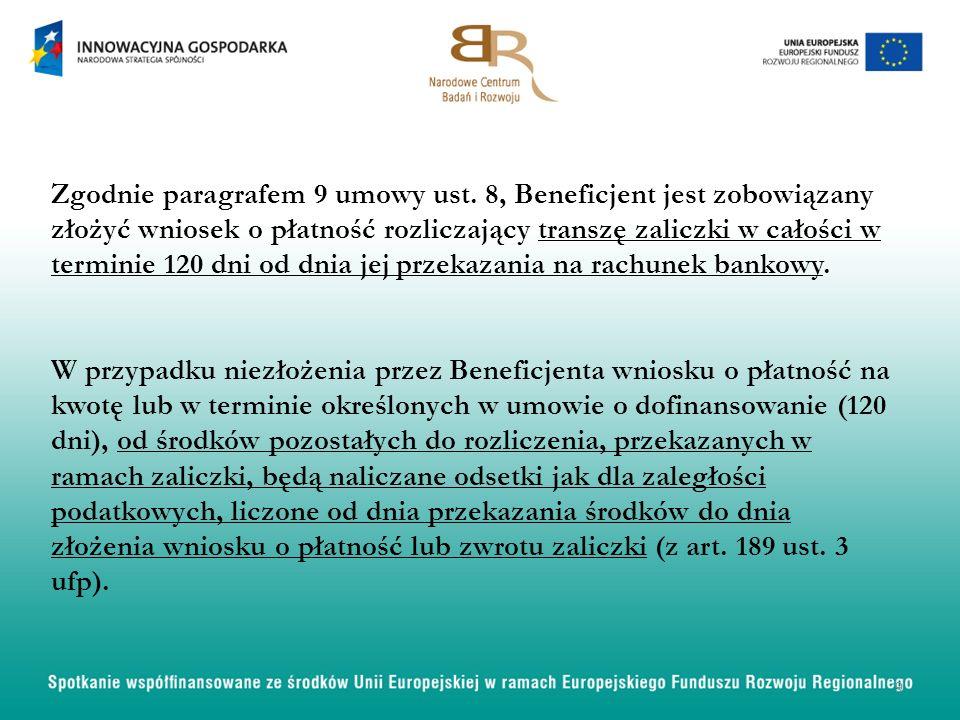 Zgodnie paragrafem 9 umowy ust.