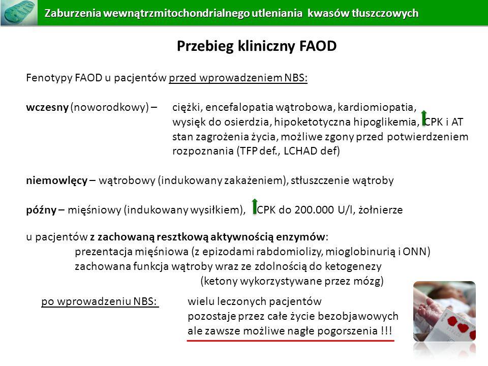 u pacjentów z zachowaną resztkową aktywnością enzymów: prezentacja mięśniowa (z epizodami rabdomiolizy, mioglobinurią i ONN) zachowana funkcja wątroby