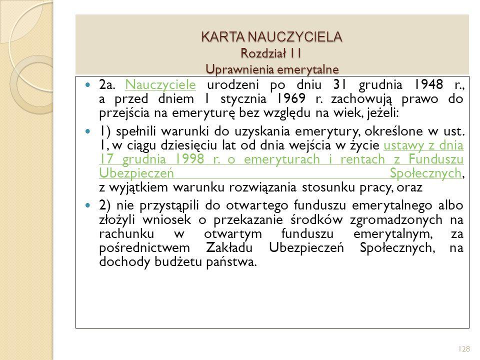 KARTA NAUCZYCIELA Rozdział 11 Uprawnienia emerytalne 2a.