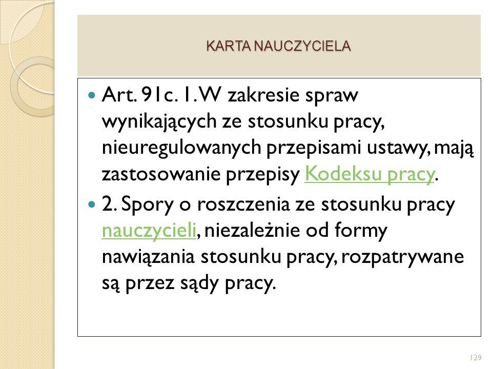 KARTA NAUCZYCIELA Art.91c. 1.