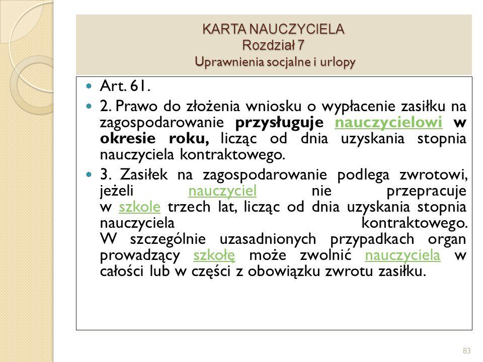 KARTA NAUCZYCIELA Rozdział 7 Uprawnienia socjalne i urlopy Art.