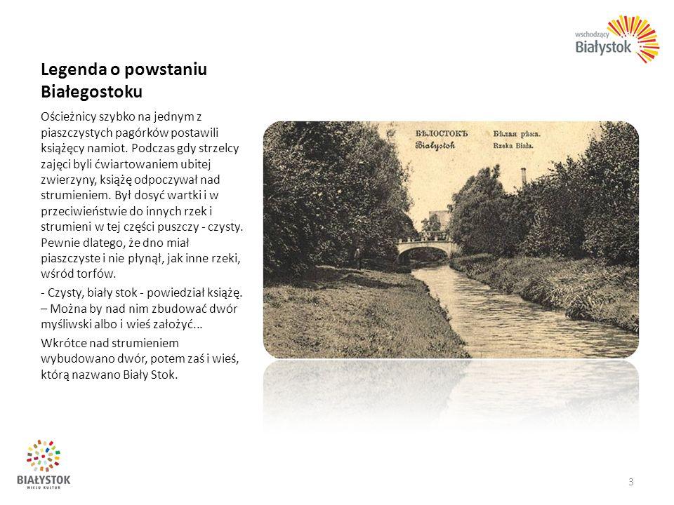 Historia 1514 – pierwsza wzmianka o Białymstoku w źródłach pisanych; 1547-1645 – Białystok własnością rodziny Wiesiołowskich.