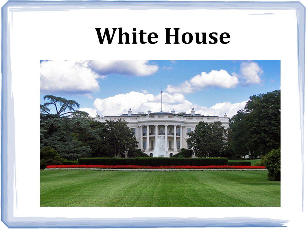 White House – oficjalna rezydencja i miejsce pracy prezydentów USA.