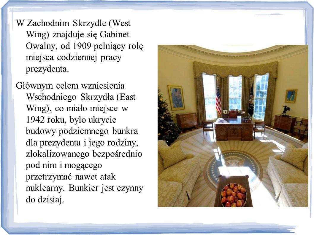 W Zachodnim Skrzydle (West Wing) znajduje się Gabinet Owalny, od 1909 pełniący rolę miejsca codziennej pracy prezydenta. Głównym celem wzniesienia Wsc