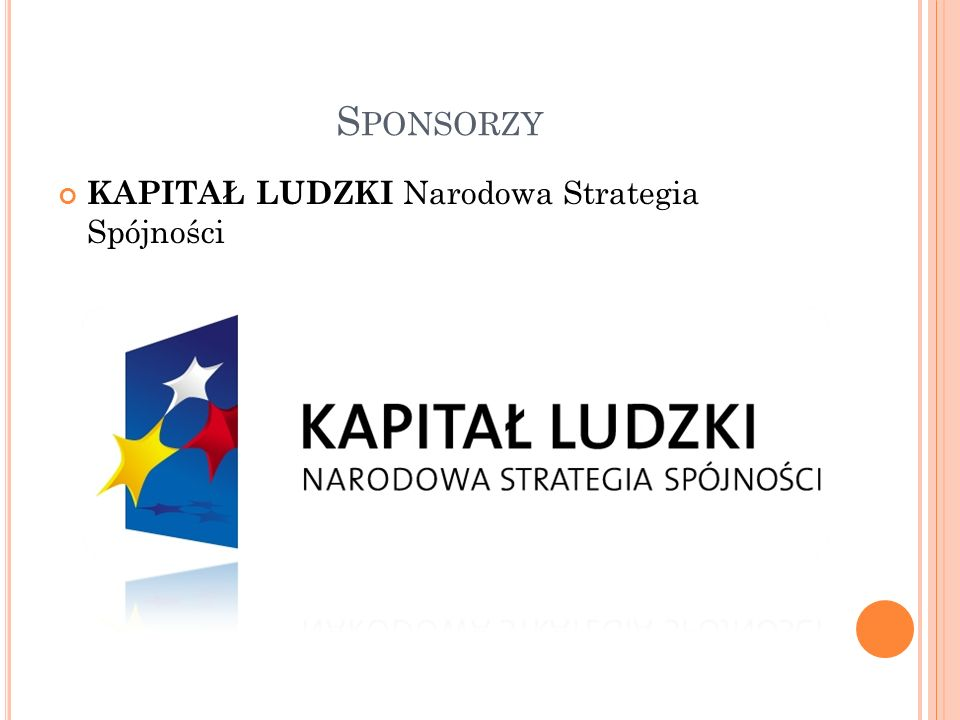 S PONSORZY KAPITAŁ LUDZKI Narodowa Strategia Spójności