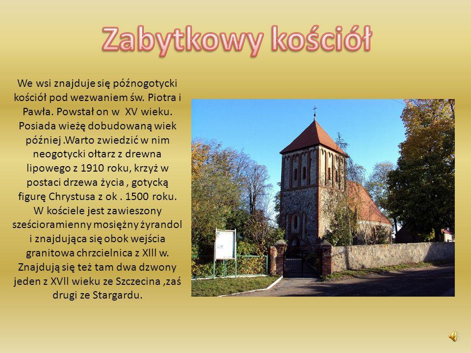 We wsi znajduje się późnogotycki kościół pod wezwaniem św.