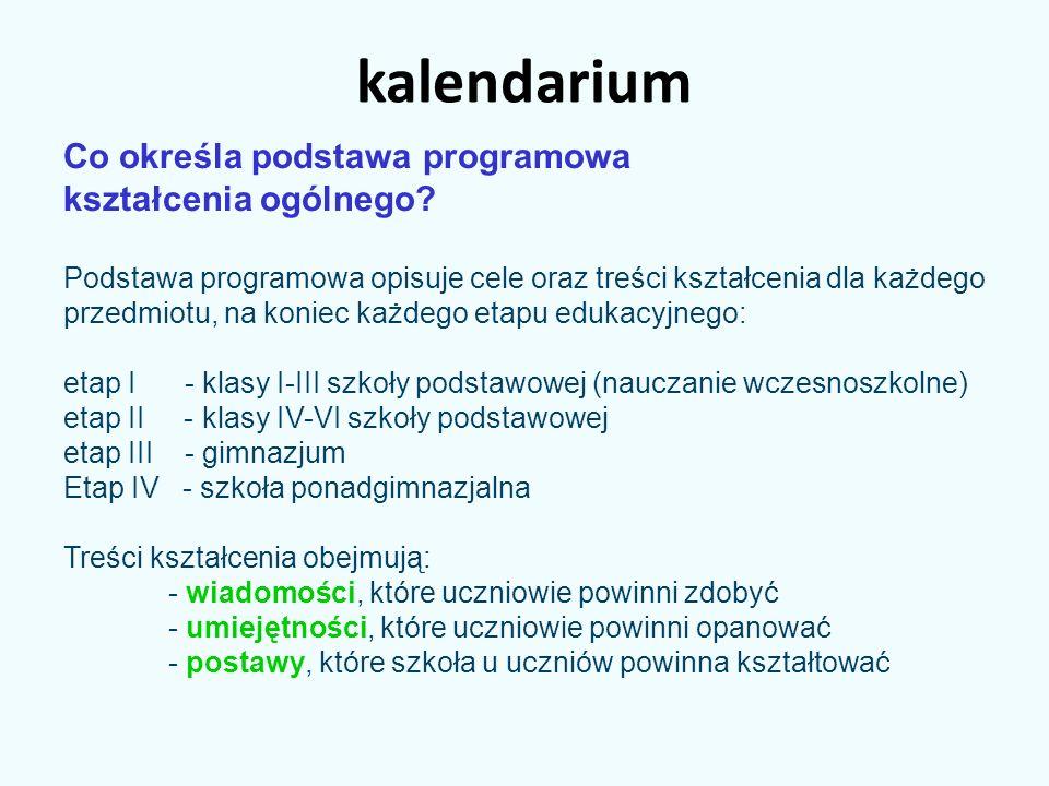kalendarium Co określa podstawa programowa kształcenia ogólnego.