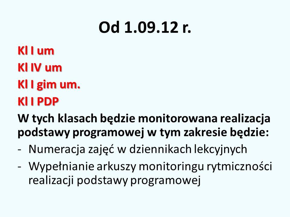 Od 1.09.12 r.Kl I um Kl IV um Kl I gim um.