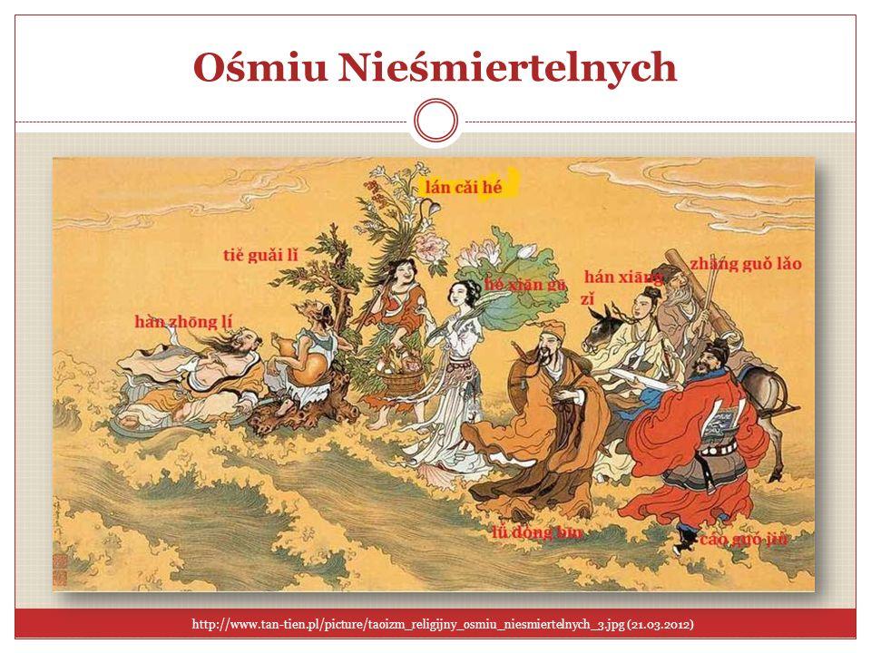 Ośmiu Nieśmiertelnych http://www.tan-tien.pl/picture/taoizm_religijny_osmiu_niesmiertelnych_3.jpg (21.03.2012)