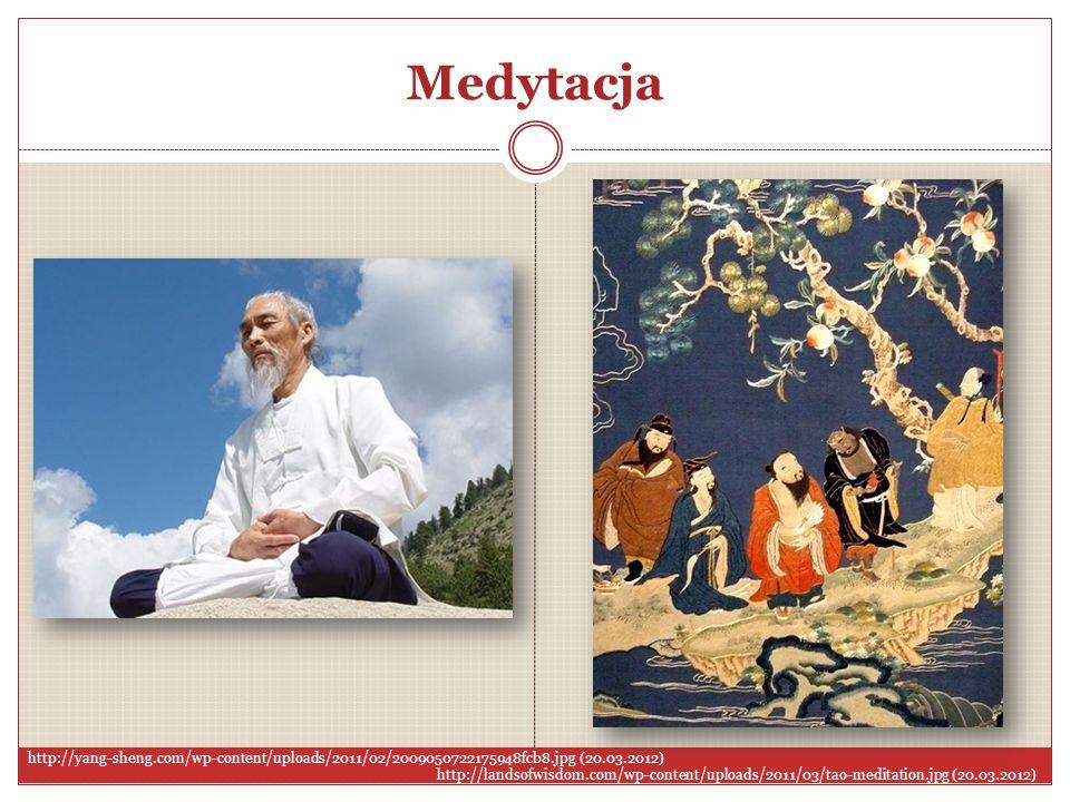Medytacja http://yang-sheng.com/wp-content/uploads/2011/02/2009050722175948fcb8.jpg (20.03.2012) http://landsofwisdom.com/wp-content/uploads/2011/03/t