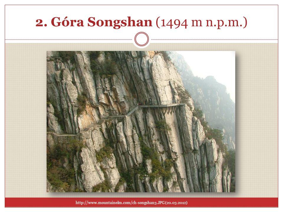 2. Góra Songshan (1494 m n.p.m.) http://www.mountainelm.com/ch-songshan3.JPG (20.03.2012)