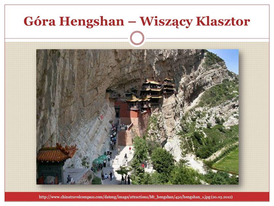 Góra Hengshan – Wiszący Klasztor http://www.chinatravelcompass.com/datong/image/attractions/Mt_hengshan/450/hengshan_1.jpg (20.03.2012)