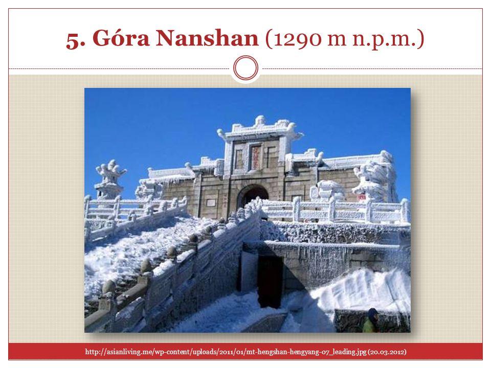 5. Góra Nanshan (1290 m n.p.m.) http://asianliving.me/wp-content/uploads/2011/01/mt-hengshan-hengyang-07_leading.jpg (20.03.2012)