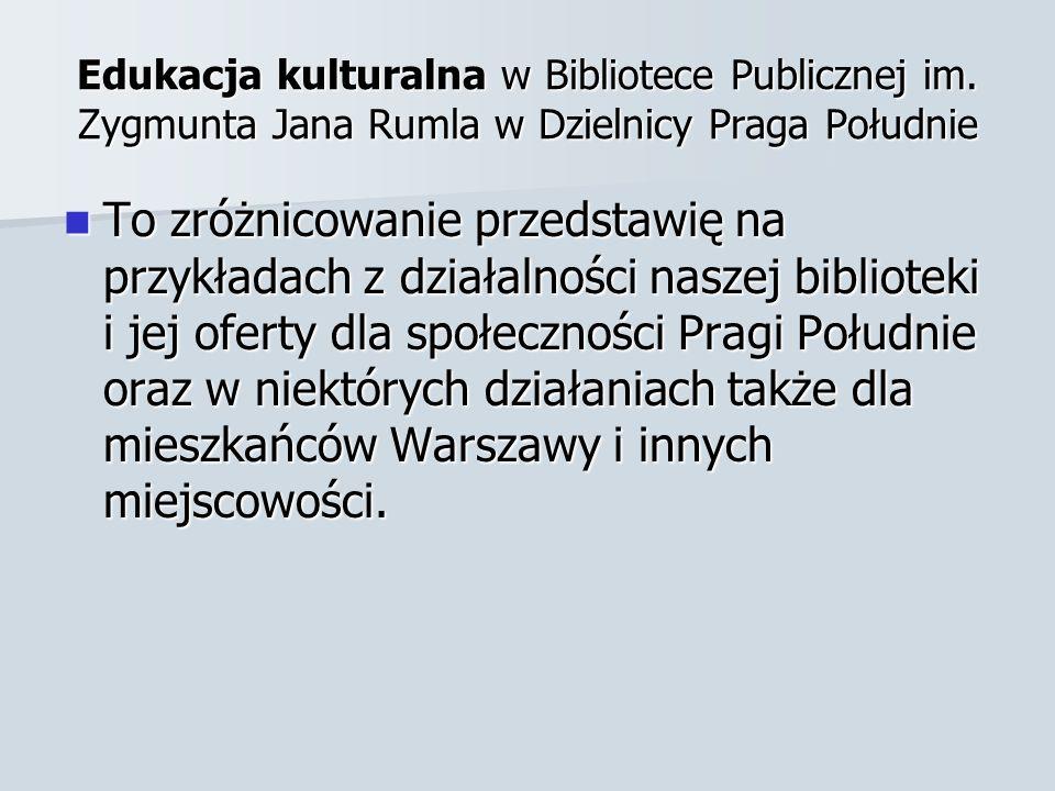 Edukacja kulturalna w Bibliotece Publicznej im.