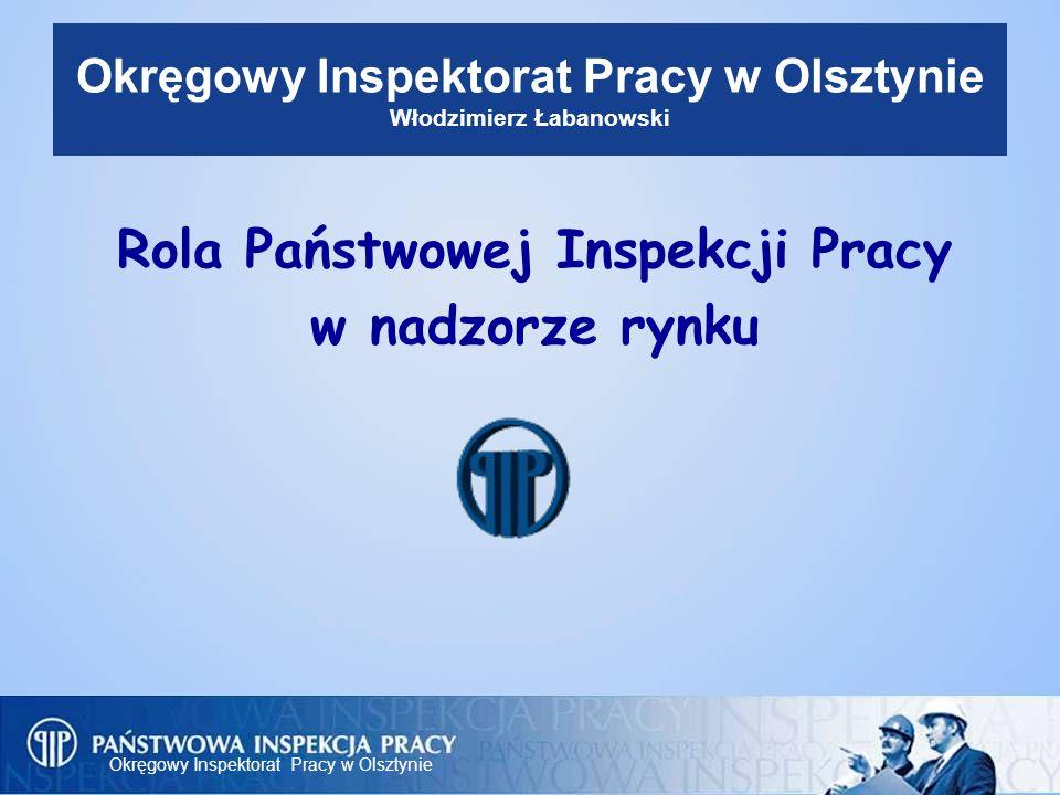 Okręgowy Inspektorat Pracy w Olsztynie 12 Oznakowania wyrobów Wysokość nie może być mniejsza niż 5 mm - odstępstwo w przypadku maszyn o niewielkich rozmiarach Umieszczone w bezpośredniej bliskości nazwy producenta lub jego upoważnionego przedstawiciela, przy zastosowaniu tej samej techniki.