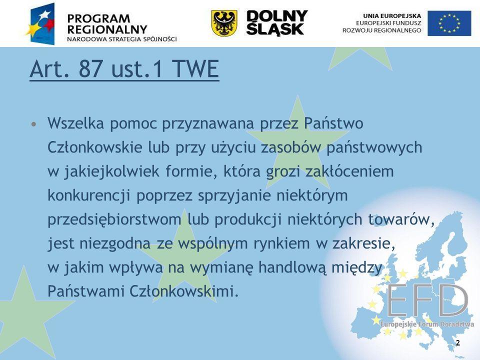 43 Wykluczenia z możliwości wsparcia Działalność w sektorze górnictwa (definicja w Rozporządzeniu Rady (WE) 1407/2002 z 23.07.2002 r.