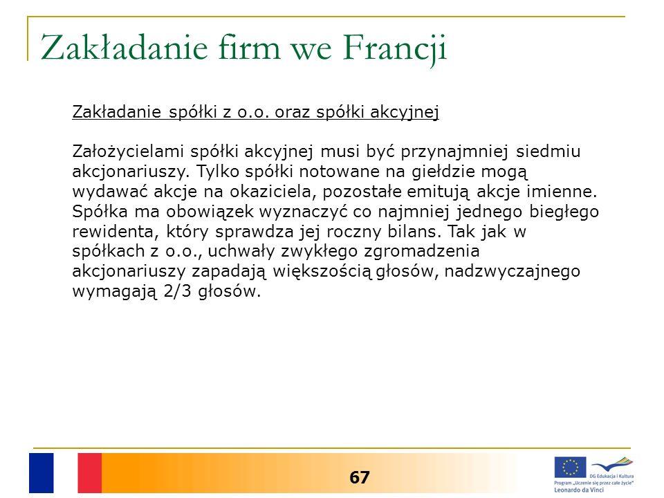 Zakładanie firm we Francji 67 Zakładanie spółki z o.o.