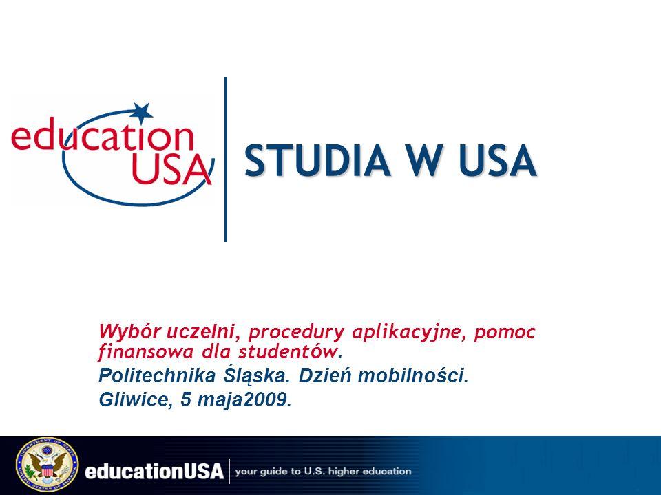 STUDIA W USA Wybór uczelni, procedury aplikacyjne, pomoc finansowa dla student ó w.