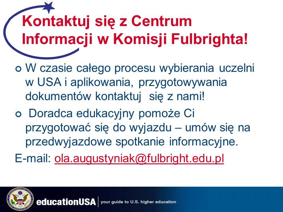 Kontaktuj się z Centrum Informacji w Komisji Fulbrighta.