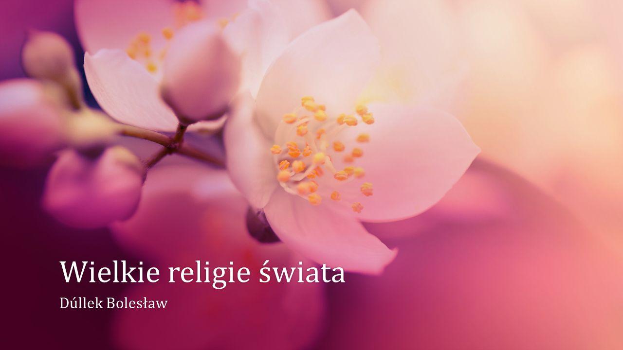 Wielkie religie świataWielkie religie świata Dúllek BolesławDúllek Bolesław