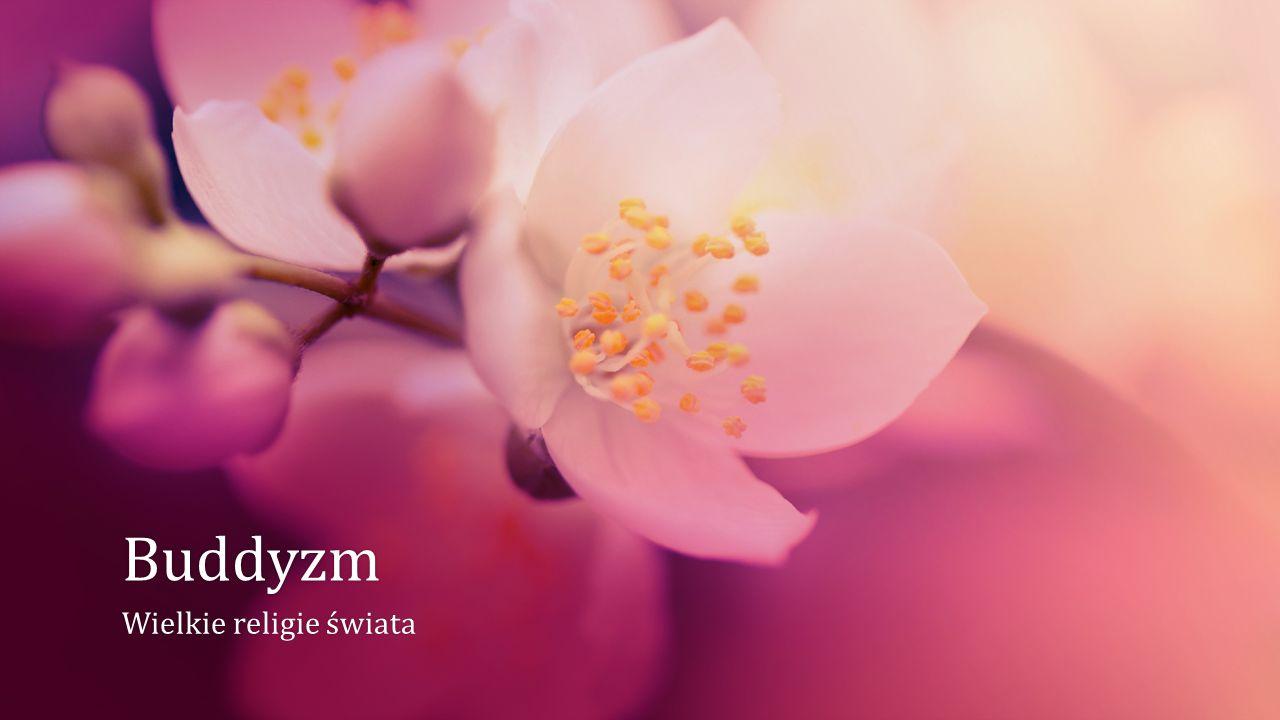 Buddyzm Wielkie religie świataWielkie religie świata