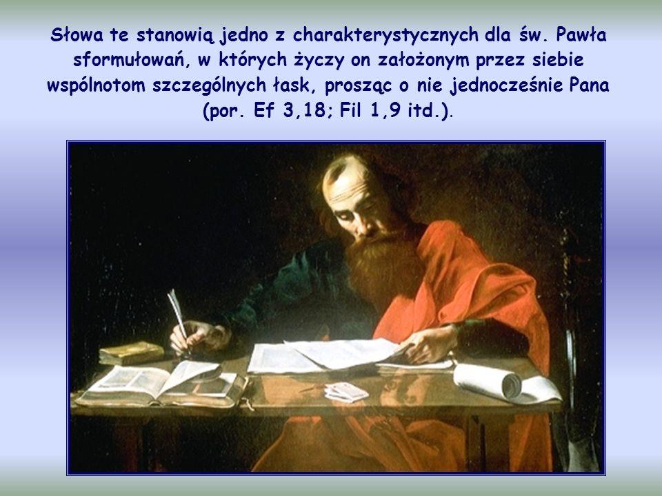 Słowa te stanowią jedno z charakterystycznych dla św.