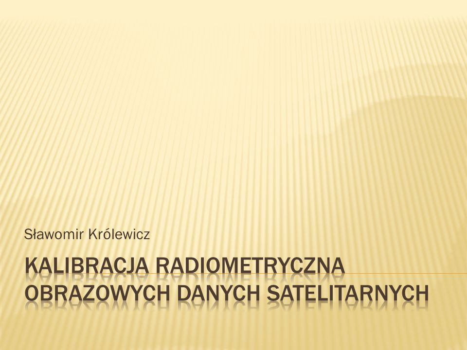 Uzyskanie wiarygodnych informacji o odbitym promieniowaniu elektromagnetycznym, w postaci współczynnika odbicia lub wielkości radiancji spektralnej, na powierzchni Ziemi.