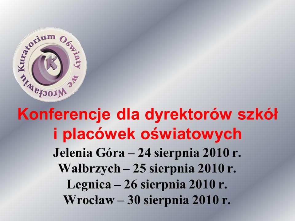 Konferencje dla dyrektorów szkół i placówek oświatowych Jelenia Góra – 24 sierpnia 2010 r.