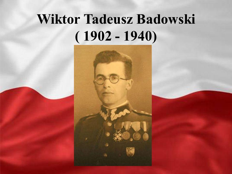 Wiktor Tadeusz Badowski ( 1902 - 1940)