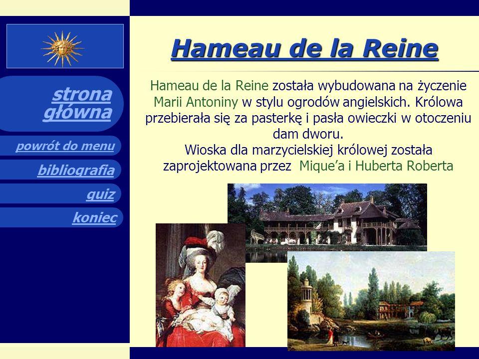 quiz powrót do menu koniec bibliografia strona główna Ogrody pałacowe Imponujące ogrody w stylu francuskim, z regularnie i symetrycznie rozmieszczonym