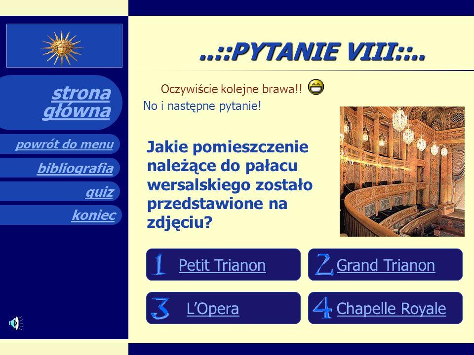 quiz powrót do menu koniec bibliografia strona główna..::PYTANIE VII::.. Kolejna dobra odpowiedź! Następne pytanie: Która z wymienionych osób była pom