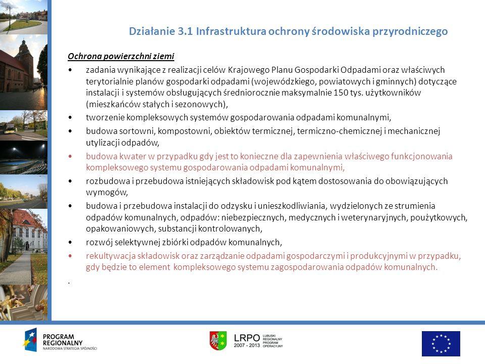 Działanie 3.1 Infrastruktura ochrony środowiska przyrodniczego Ochrona powierzchni ziemi zadania wynikające z realizacji celów Krajowego Planu Gospoda