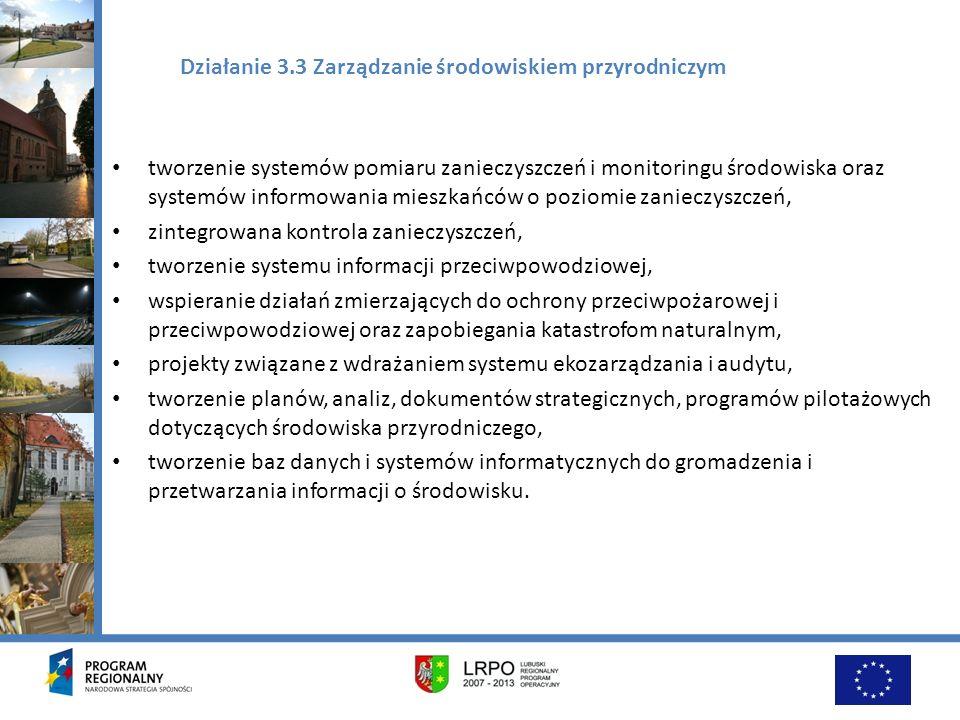 Działanie 3.3 Zarządzanie środowiskiem przyrodniczym tworzenie systemów pomiaru zanieczyszczeń i monitoringu środowiska oraz systemów informowania mie