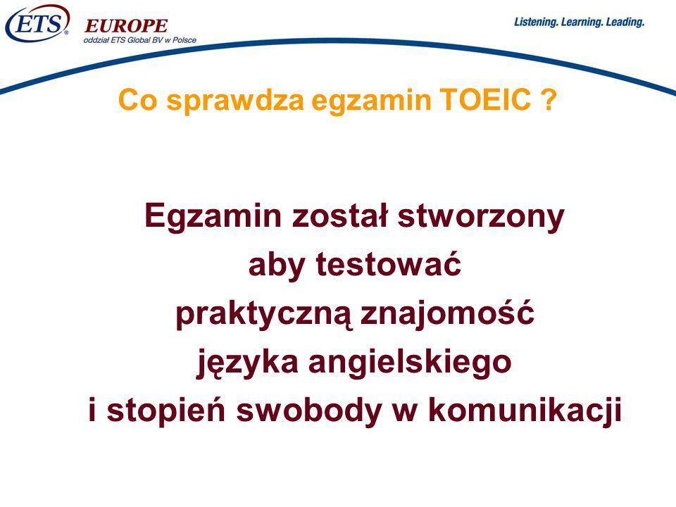 > Co sprawdza egzamin TOEIC .