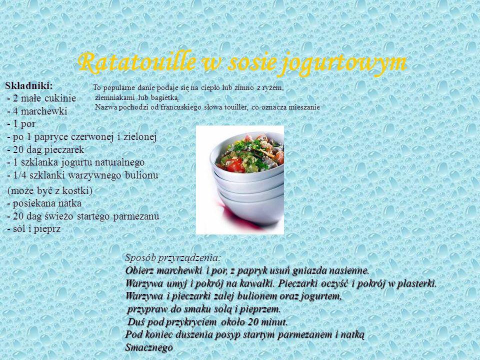 Kolacja Ratatouille w sosie jogurtowym Tarta (Francja) Suflet z koziego sera