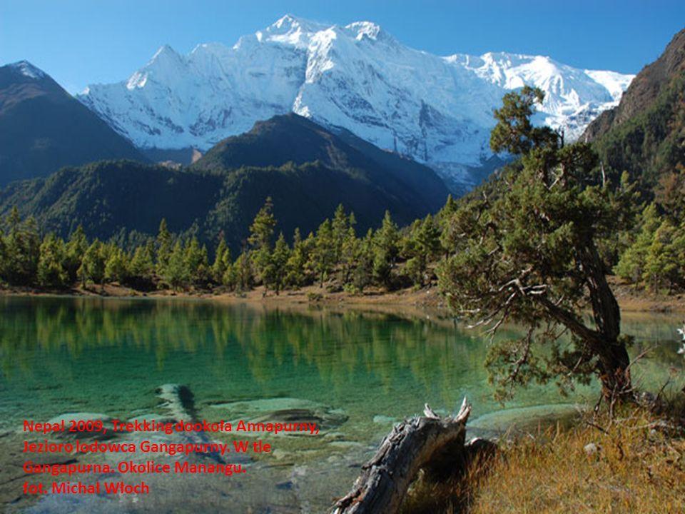 Nepal 2009, Trekking dookoła Annapurny, Jezioro lodowca Gangapurny. W tle Gangapurna. Okolice Manangu. fot. Michał Włoch