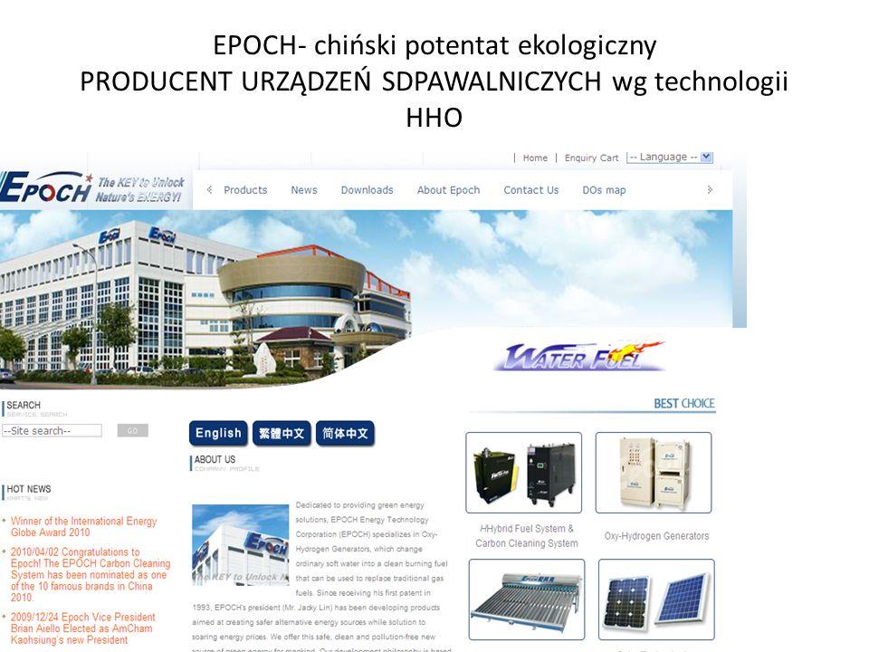 EPOCH- chiński potentat ekologiczny PRODUCENT URZĄDZEŃ SDPAWALNICZYCH wg technologii HHO