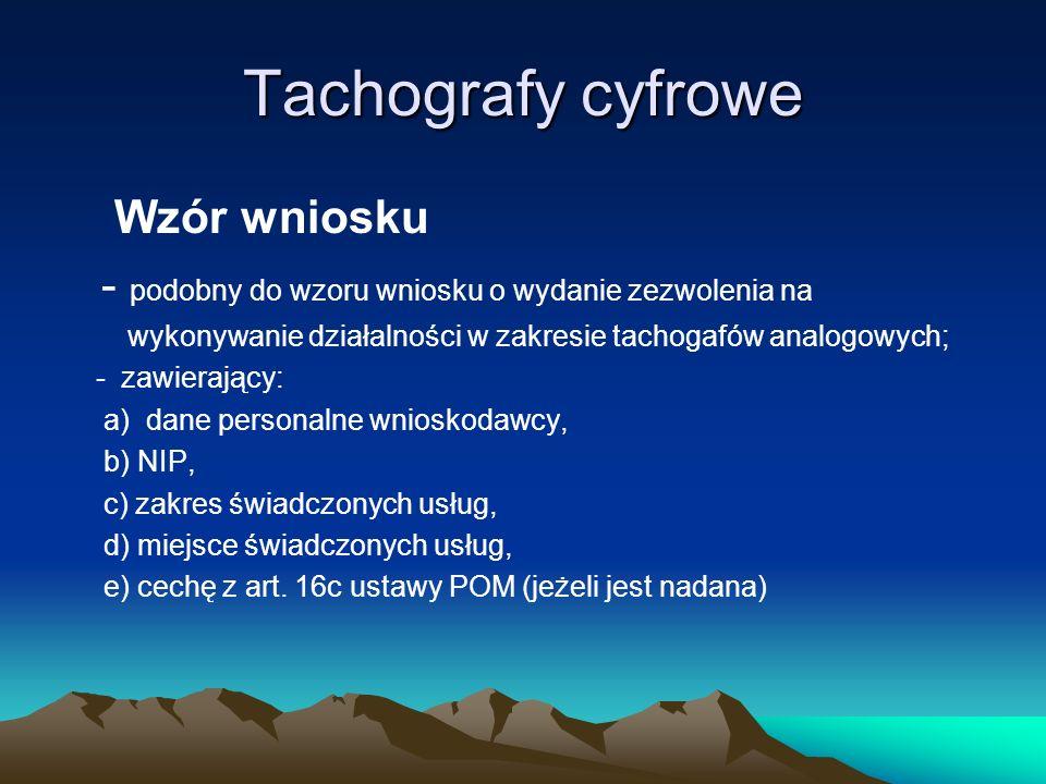 Tachografy cyfrowe projektowany zakres zezwoleń: 1) instalacja, naprawa, sprawdzanie; 2) instalacja, sprawdzanie; 3) naprawa, sprawdzanie.