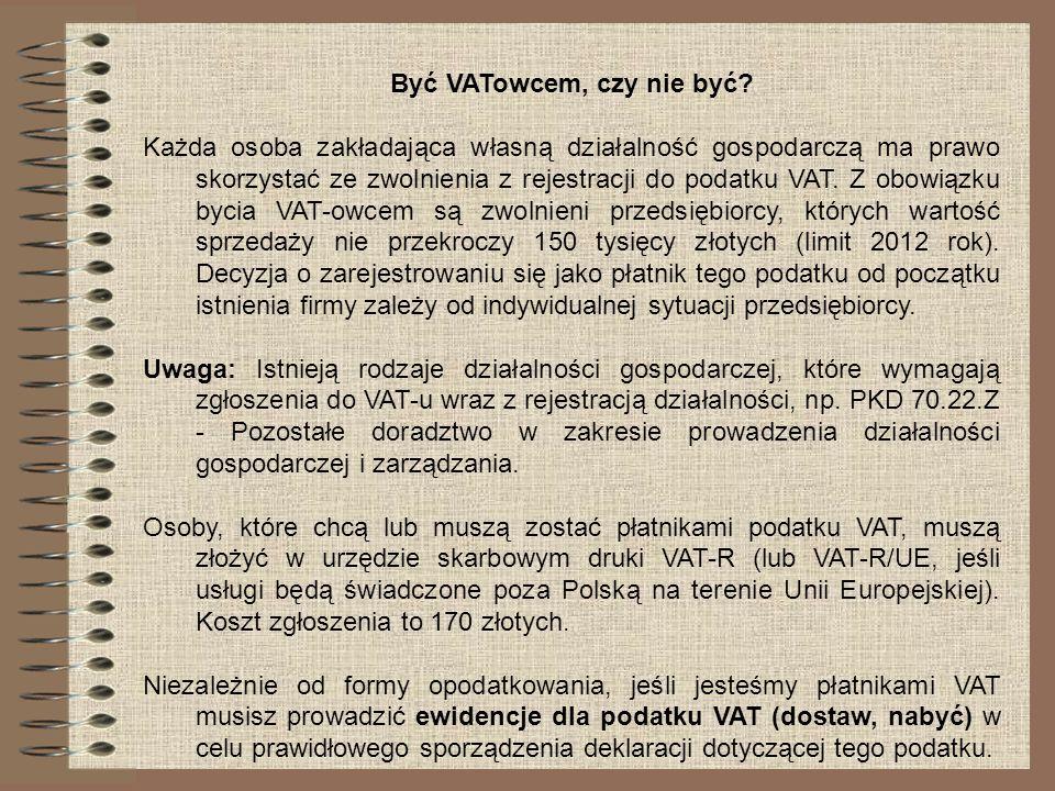 Być VATowcem, czy nie być? Każda osoba zakładająca własną działalność gospodarczą ma prawo skorzystać ze zwolnienia z rejestracji do podatku VAT. Z ob