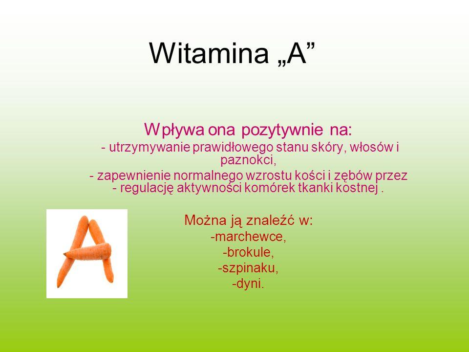Witamina B Brak tej witaminy powoduje: -porażenie nerwów obwodowych, -niedowłady.
