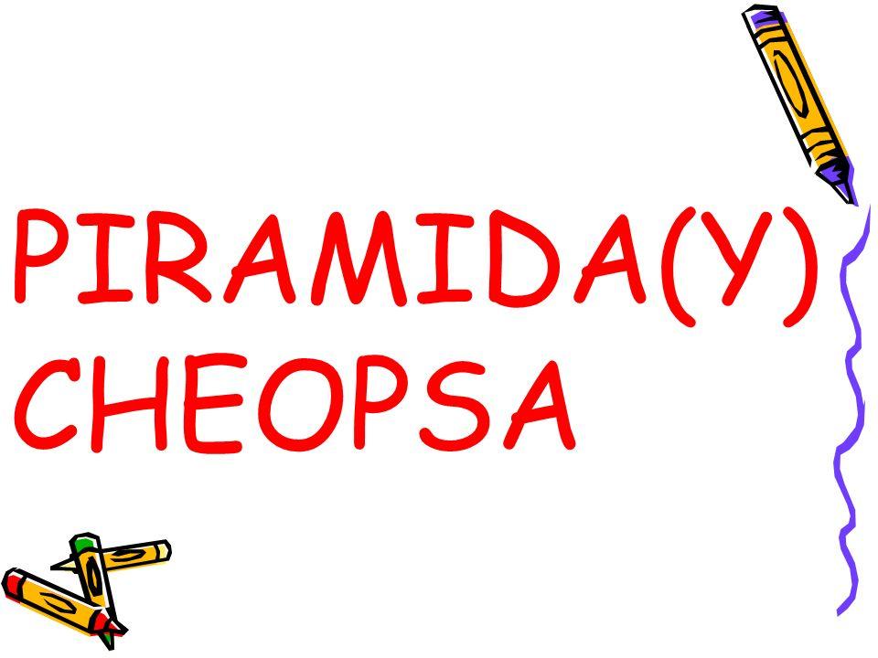 PIRAMIDA(Y) CHEOPSA