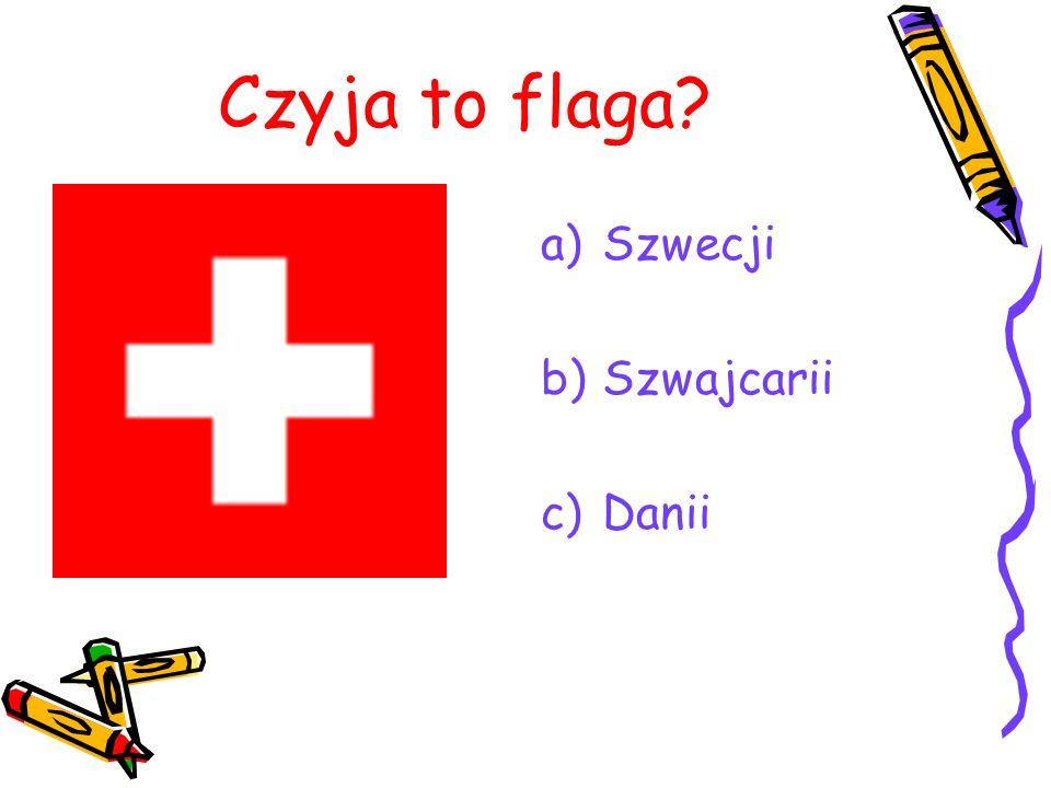 Czyja to flaga? a)Szwecji b)Szwajcarii c)Danii