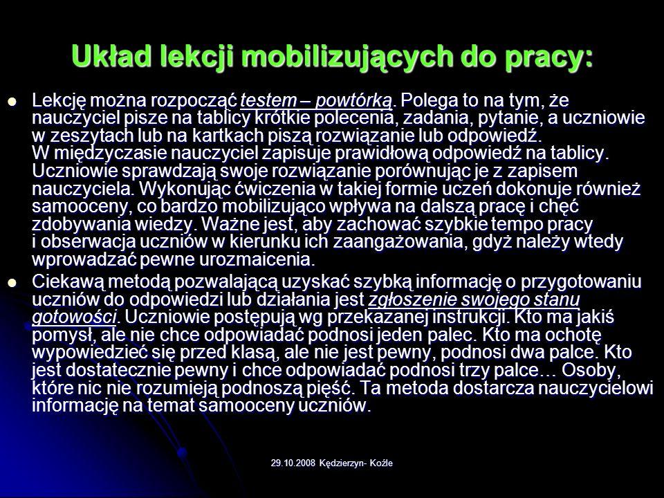 29.10.2008 Kędzierzyn- Koźle Recepta dla nauczycieli na sukces ucznia 31. Poka ż mu, ż e jeste ś cz ł owiekiem omylnym 31. Poka ż mu, ż e jeste ś cz ł