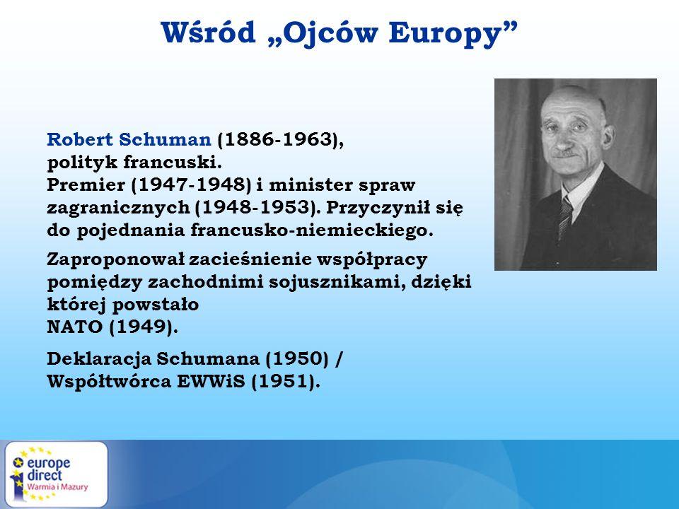 Robert Schuman (1886-1963), polityk francuski. Premier (1947-1948) i minister spraw zagranicznych (1948-1953). Przyczynił się do pojednania francusko-