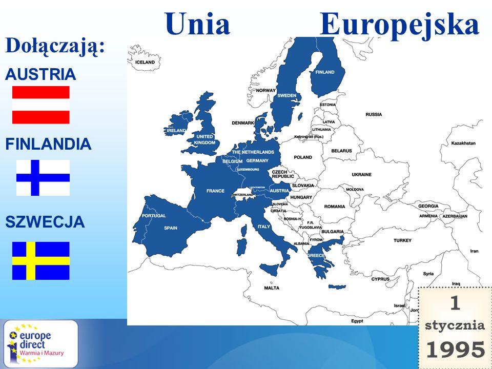 Unia Europejska 1 stycznia 1995 SZWECJA FINLANDIA AUSTRIA Dołączają: