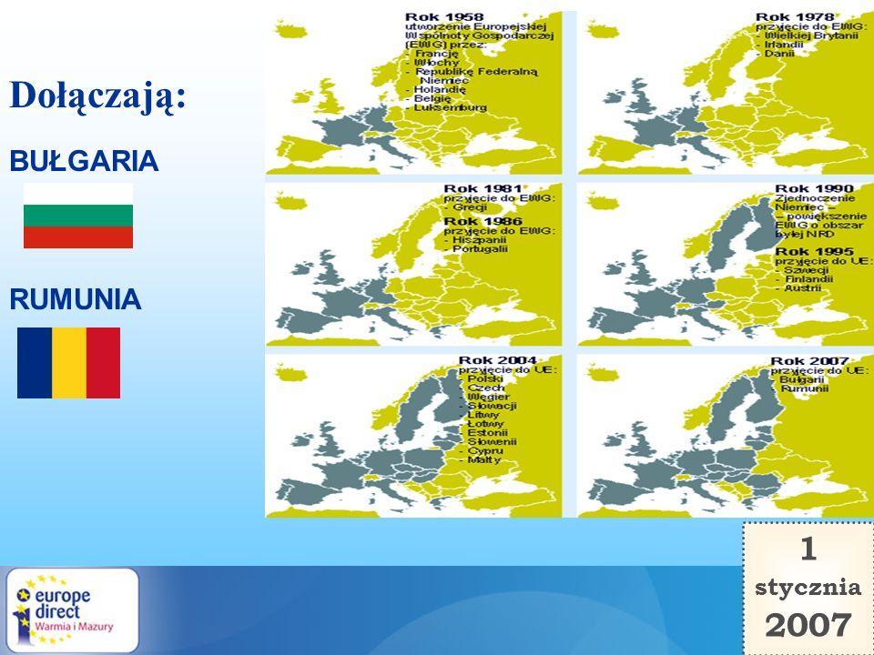 1 stycznia 2007 RUMUNIA BUŁGARIA Dołączają: