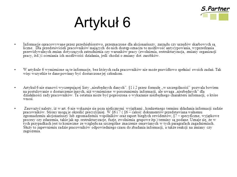 Artykuł 6 Informacje opracowywane przez przedsiębiorstwo, przeznaczone dla akcjonariuszy, zarządu czy urzędów skarbowych są liczne.