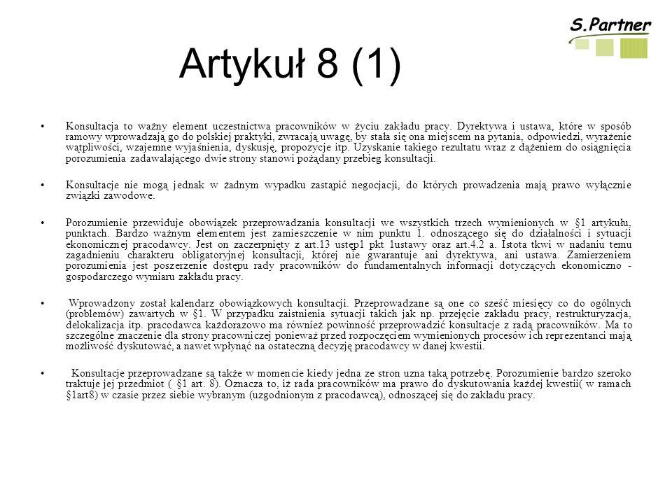 Artykuł 8 (1) Konsultacja to ważny element uczestnictwa pracowników w życiu zakładu pracy.