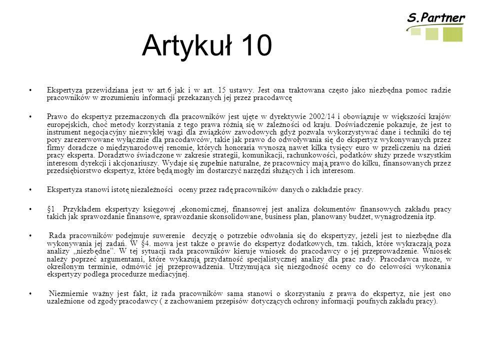Artykuł 10 Ekspertyza przewidziana jest w art.6 jak i w art.