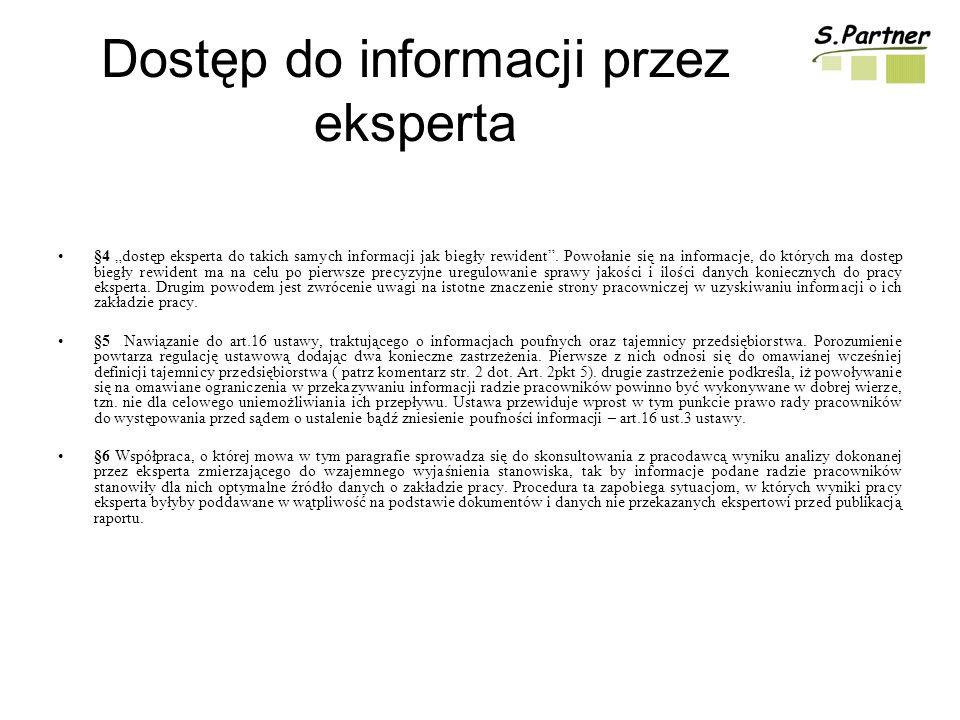 Dostęp do informacji przez eksperta §4 dostęp eksperta do takich samych informacji jak biegły rewident.